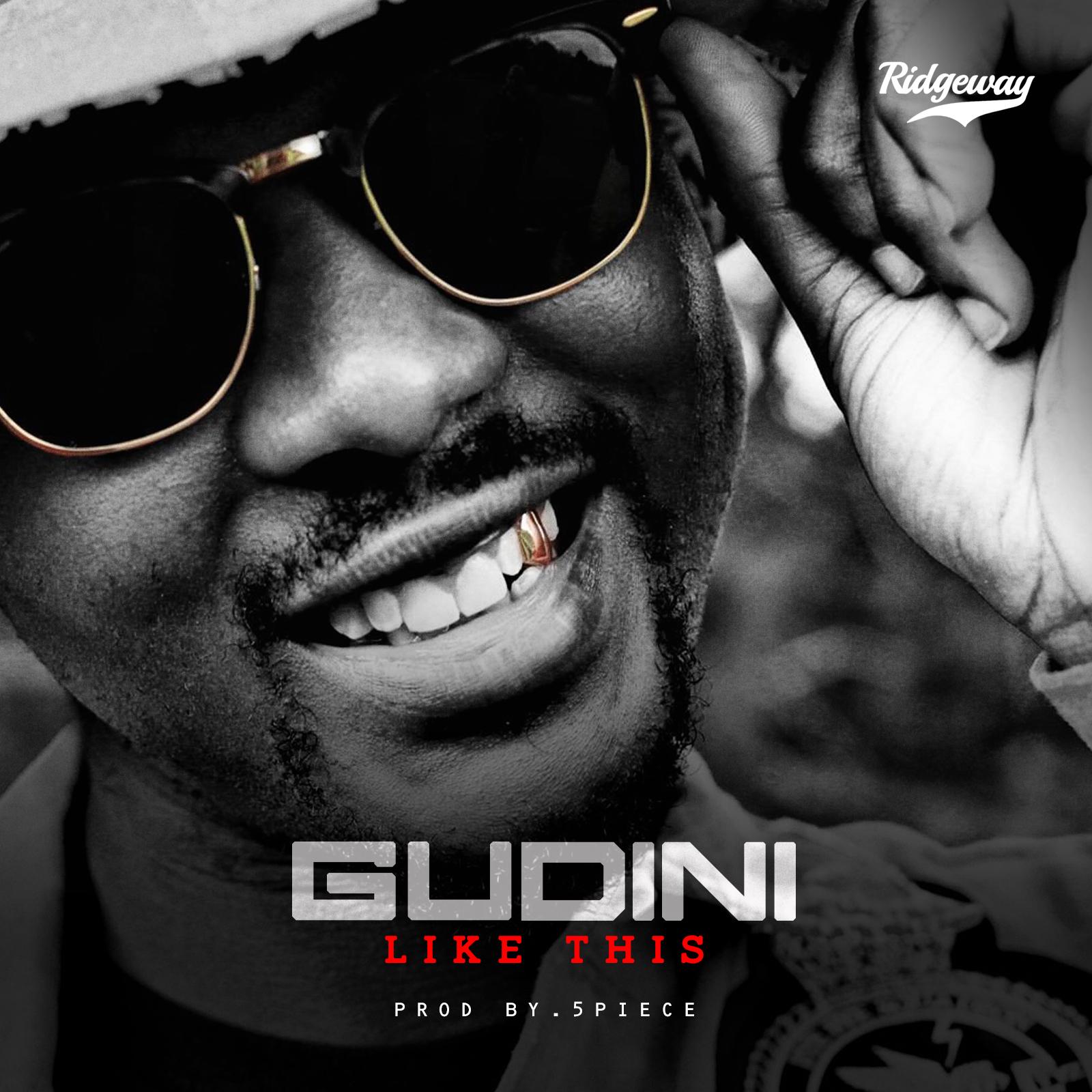 Gudini - Like This