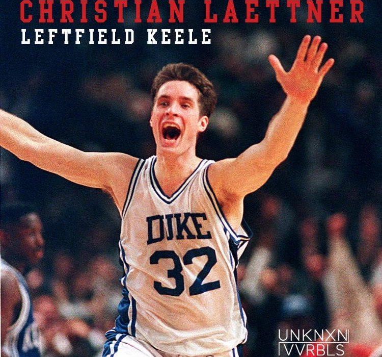 LeftFieldKeele-Christian-Laettner